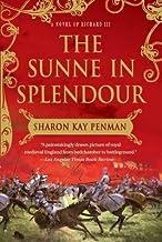 The Sunne in Splendour[SUNNE IN SPLENDOUR][Paperback]