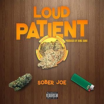 Loud Patient