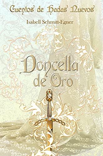 Doncella de Oro de Isabell Schmitt-Egner