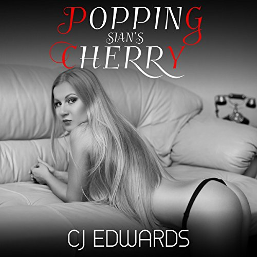 Popping Sian's Cherry                   By:                                                                                                                                 Charlotte Edwards                               Narrated by:                                                                                                                                 C J Edwards                      Length: 22 mins     4 ratings     Overall 4.8