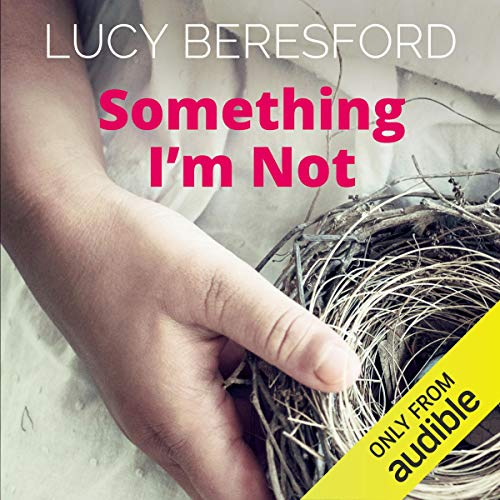 Page de couverture de Something I'm Not