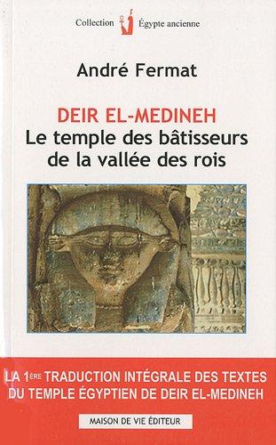 Deir el-médineh : Le temple des bâtisseurs de la vallée des rois