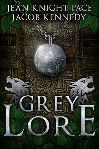 Grey Lore by Jean Knight Pace & Jacob Kennedy ebook deal