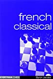 French Classical (everyman Chess)-Jacobs, Byron