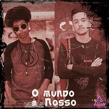 O Mundo É Nosso (feat. Dinox MC)