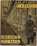 A Paris - Sous la botte des Nazis