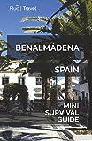 Benalmádena Mini Survival Guide [Idioma Inglés]