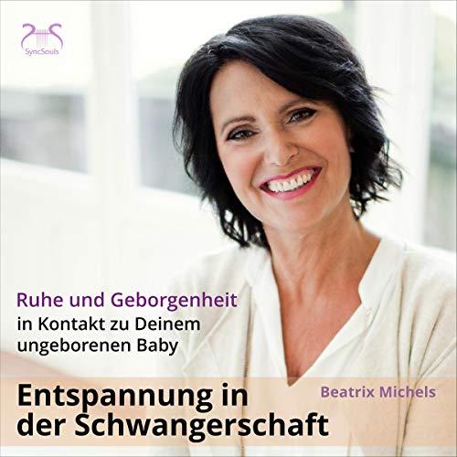 In Kontakt zu Deinem ungeborenen Baby - Ruhe und Geborgenheit Titelbild