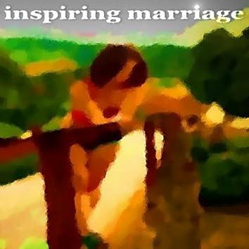Inspiring Marriage