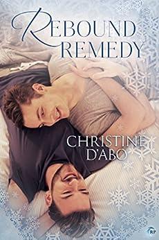 Rebound Remedy by [Christine d'Abo]