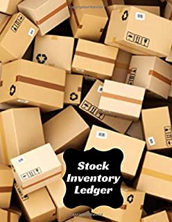 Stock Inventory Ledger: Large Daily Weekly Monthly Year round Tracking Sheet and Inventory Management Control Book, Entry Logbook Notebook for ... x 11 Paperback, 120 Pages (Inventory Manager)