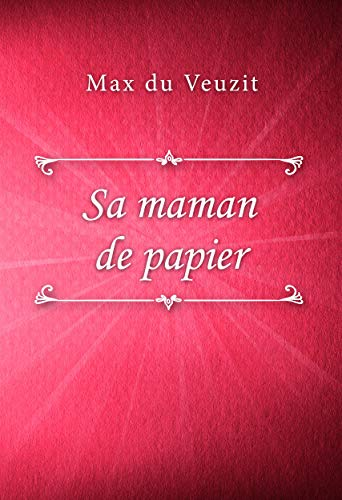 Sa maman de papier (French Edition)
