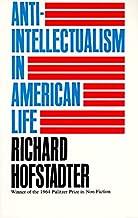 Anti-Intellectualism in American Life (English Edition)