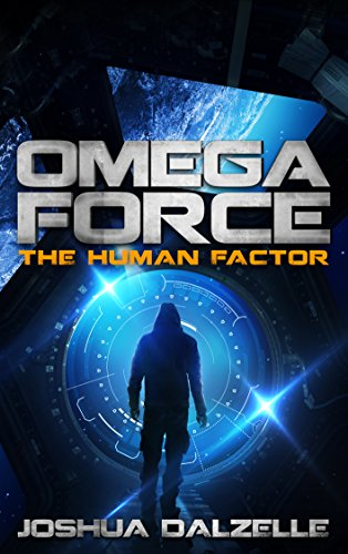 Book: Omega Force - The Human Factor (OF8) by Joshua Dalzelle