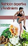 Nutrición deportiva y Rendimiento: Guía práctica de los factores nutricionales que influyen en el rendimiento físico (SportPRO nº 2)