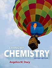 Living by Chemistry by Angelica M. Stacy (2015-01-09)