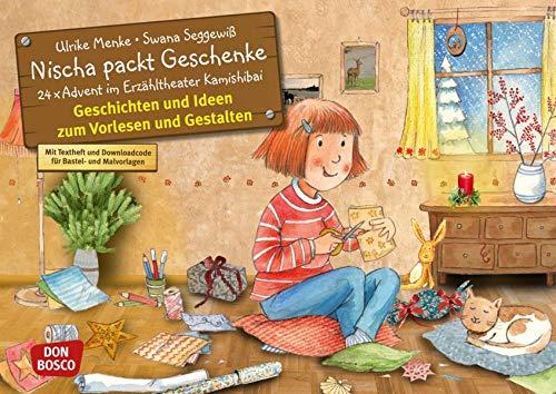 Nischa packt Geschenke. Adventskalender. Entdecken - Erzählen - Begreifen: Kalender. (Bilderbuchgeschichten für unser Erzähltheater)