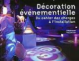 Décoration événementielle - Du cahier des charges à l'installation.
