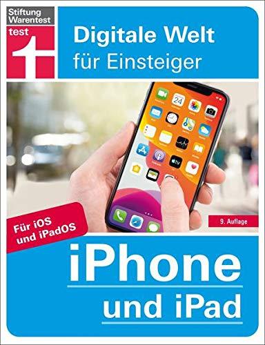 iPhone und iPad: Für iOS und iPadOS. Alle Funktionen einfach erklärt