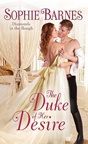The Duke of Her Desire: Diamonds in the Rough (Diamonds in the Rough, 2)