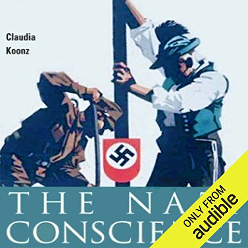 The Nazi Conscience audiobook cover art
