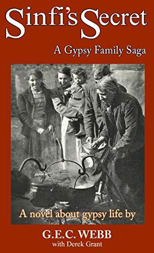 Sinfi's Secret: A Gypsy Family Saga (English Edition)