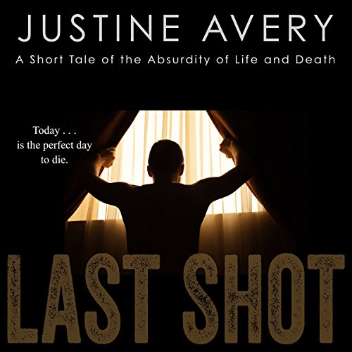 Last Shot: A Short Tale of the Absurdity of Life and Death                   De :                                                                                                                                 Justine Avery                               Lu par :                                                                                                                                 Ian Gordon                      Durée : 36 min     Pas de notations     Global 0,0