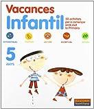 Vacances Infantil 5 Anys Vacaciónes Santillana - 9788498073874
