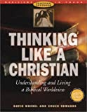Thinking Like a Christian Textbook with Teacher Manual