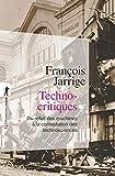 Technocritiques (POCHES SCIENCES t. 443) - Format Kindle - 12,99 €