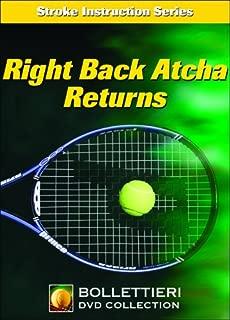 Nick Bollettieri's Stroke Instruction Series: Right Back Atcha Returns