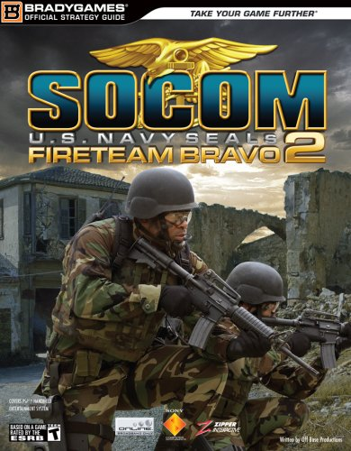 Socom U.S. Navy Seals Fireteam Bravo 2: Official Strategy Guide