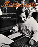 Montessori: Educational Material for Early Childhood and Schools (Architecture S.)