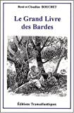 Le Grand Livre des Bardes