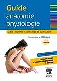 Guide anatomie-physiologie: aides-soignants et auxiliaires de puériculture (Hors collection)