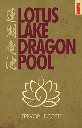 Lotus Lake, Dragon Pool (English Edition)
