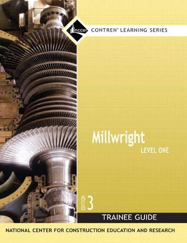 Millwright Level 1 Trainee Guide, Paperback (Nccer Contren Learning)
