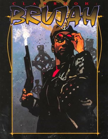 Clan Book: Brujah (Vampire: The Masquerade Clanbooks)