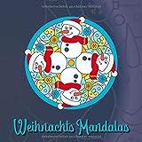 Weihnachts Mandalas: 54 einzigartige, winterliche und weihnachtliche Mandalas für Kinder und Erwachsene zum Ausmalen und als Kopiervorlage