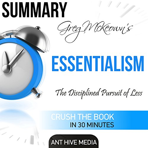 Summary: Greg McKeown's Essentialism: The Disciplined Pursuit of Less audiobook cover art