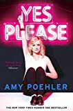 Yes Please by Amy Poehler (2015-06-18)