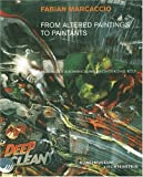 Fabian Marcaccio: From Altered Paintings To Paintants: Re-Sketching Democracy