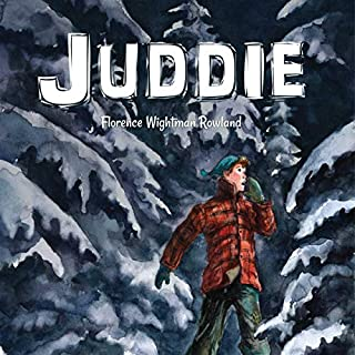 Juddie                   By:                                                                                                                                 Florence Wightman Rowland,                                                                                        The Good and the Beautiful                               Narrated by:                                                                                                                                 Stephanie Boyd                      Length: 2 hrs and 38 mins     Not rated yet     Overall 0.0