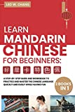 Learn Mandarin Chinese Workbook for Beginners: 2 books in 1: A Step-by-Step Textbook to Practice the Chinese Characters Quickly and Easily While Having Fun