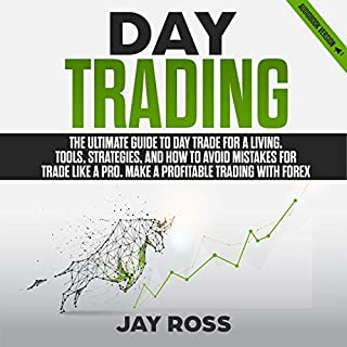 Day Trading: The Ultimate Guide to Day Trade for a Living audiobook cover art