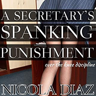 Couverture de A Secretary's Spanking Punishment - Over the Knee Discipline