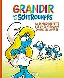 Grandir avec les Schtroumpfs - Tome 4, La Schtroumpfette est un Schtroumpf comme les autres