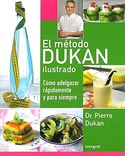 El método Dukan ilustrado: 203 (OTROS NO FICCIÓN