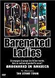 Barenaked Ladies : Barenaked in America