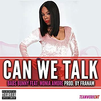 Can We Talk (feat. Monia Amore)